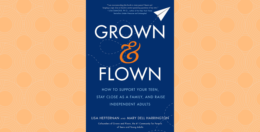 grown and flown book, parenting